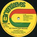 Frankie Jones - No Touch The Riddim (Greensleeves UK)