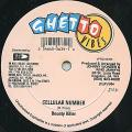 Bounty Killer; King Jammys Crew - Cellular Number (Ghetto Vibes US)