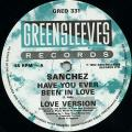 Sanchez - Have You Ever Been In Love; Love Version (Greensleeves UK)