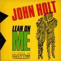 John Holt - Lean On Me (Chart Sounds UK)