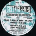 Paula Clarke, Shaka Shamba - Lover Like Me; (Semi-Acappella) (Greensleeves UK)