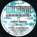 Cutty Ranks - Wealth; Wealth (Soljie Dub Lick) (Greensleeves UK)