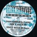 Chaka Demus, Pliers - Dem A Watch Wi; (Remix) (Greensleeves UK)