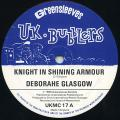 Deborahe Glasgow - Knight In Shining Armour (UK Bubblers/Greensleeves UK)