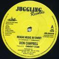 Don Campbell, Chucky Star - Reggae Music So Sweet (Juggling UK)