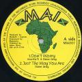 Macka B, Diane Gray; Diane Gray - I Don't Worry; Just Way You Are (MAI UK)
