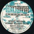 Mikey Melody - Monday Morning Blues (Greensleeves UK)