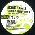 Luciano, Sizzla - Build A Better World; Buss Out (Greensleeves UK)