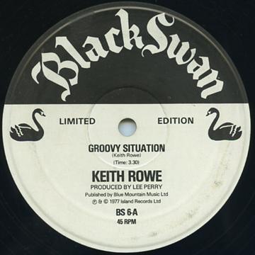 ReggaeCollector.com - Keith Rowe - Groovy Situation (Black Swan UK (Lee  Perry))