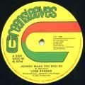 Lone Ranger - Johnny Make You Bad So (Greensleeves UK)