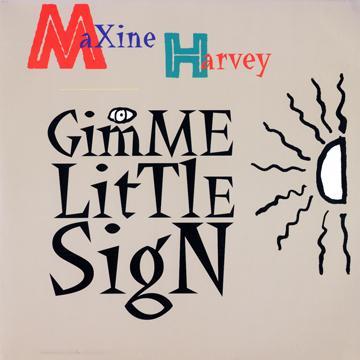 ReggaeCollector com - Maxine Harvey - Gimme Little Sign (Hip Hop Mix