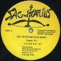 Danger D - Get Up Stand Up & Work (Sagittarius US)