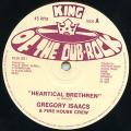 Gregory Isaacs - Heartical Brethren (King Of The Dub Rock UK)