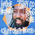 Freddie McGregor, Snagga Puss; Freddie McGregor - This Carry Go Bring Come (Chatty Chatty Mouth) (Greensleeves UK)