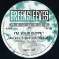 Sanchez, Cynthia Schloss - I'm Your Puppet (Greensleeves UK)