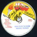 Michael Prophet - Here Comes The Bride (Jah Guidance)