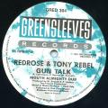 Anthony Red Rose, Tony Rebel - Gun Talk; Mouth Almighty Dub (Greensleeves UK)