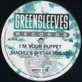 Sanchez, Cynthia Schloss - I'm Your Puppet (Greensleeves UK)