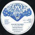 Michael Palmer - Give Me The Work (Power House UK)