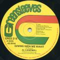 Al Campbell - Gimme Weh Me Want (Greensleeves UK)