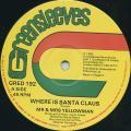 Mr & Mrs Yellowman - Where Is Santa Claus (Greensleeves UK)