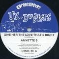 Annette B - Give Her The Love That's Right (UK Bubblers/Greensleeves UK (Org))