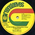 Nitty Gritty - Gimme Some A Your Something (Human Side) (Greensleeves UK)