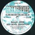 Bajja Jedd - Bed Work Sensation (Greensleeves UK)
