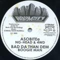 NG Head, 4WD; Boogie Man - Asobitee; Bad Da Than Dem (Rock City JPN)