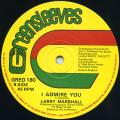 Larry Marshall - I Admire You (Greensleeves UK )