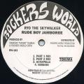 Ryo The Skywalker - Rude Boy Jamboree (Part ); (Part 2); (Accapella); (Version) (Rockers World JPN (33rpm))