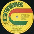 Michael Palmer - Ready She No Ready (Greensleeves UK)