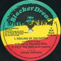 Top Cat, Frankie Paul; Johnny Osbourne - Healing Of The Nation; Stop The War (In The Session) (Blacker Dread UK)
