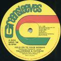 Yellowman, Fathead - Hold On To Your Woman (Greensleeves UK)