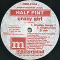 Half Pint - Crazy Girl (Hip Hop Remix); (Original Mix); Dub (Mastermind US)