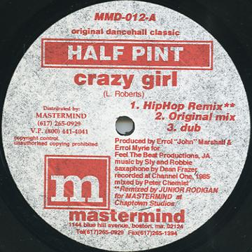 Half Pint - Crazy Girl (Hip Hop Remix); (Original Mix); Dub (Mastermind US)