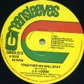 JC Lodge - Together We Will Stay (Greensleeves UK)
