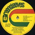 Michael Prophet - Trouble Nobody (Greensleeves UK)