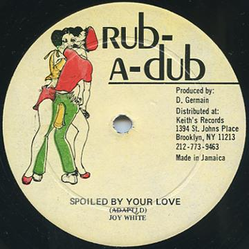 Carol Gonzales, Dean Fraser - Spoiled By Your Love (Rub A Dub)