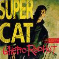 Super Cat - Ghetto Red Hot; Red Hot Version; Hip Hop Mix (Columbia US (33rpm))