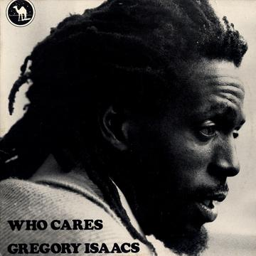 Gregory Isaacs - Don't Believe In Him (Silver Camel EU)