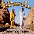 "Saint, Campbell - Stop That Train (12"" Mix); (7"" Mix) (Copasetic UK)"