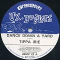 Tippa Irie - Dance Down A Yard (UK Bubblers/Greensleeves UK)