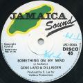 Gene Laro, Dillinger - Something On My Mind (Jamaica Sound UK)