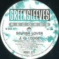 JC Lodge - Selfish Lover (Greensleeves UK)