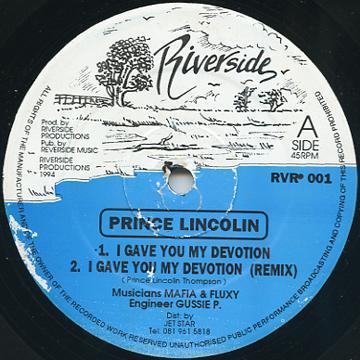 Prince Lincoln - I Gave You My Devotion; (Remix) (Riverside UK)