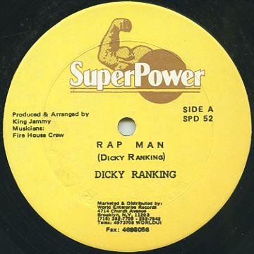 Dickie Rankin (Snagga Puss) - Rap Man (Super Power US)