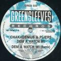 Chaka Demus, Pliers - Dem A Watch Wi; (Remix) (Greensleeves UK)