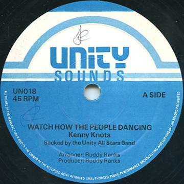 Kenny Knots - Watch How The People Dancing (Unity)