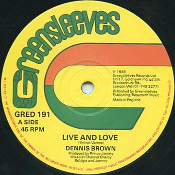 Dennis Brown - Live And Love (Greensleeves UK)
